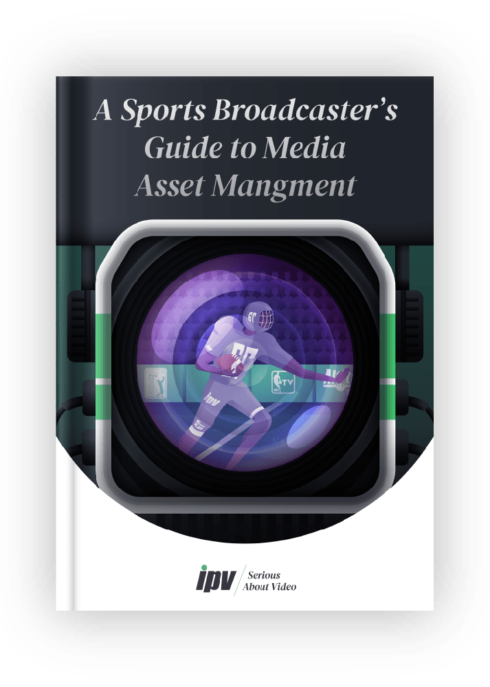 Sports_Broadcasters_Guide_MAM_